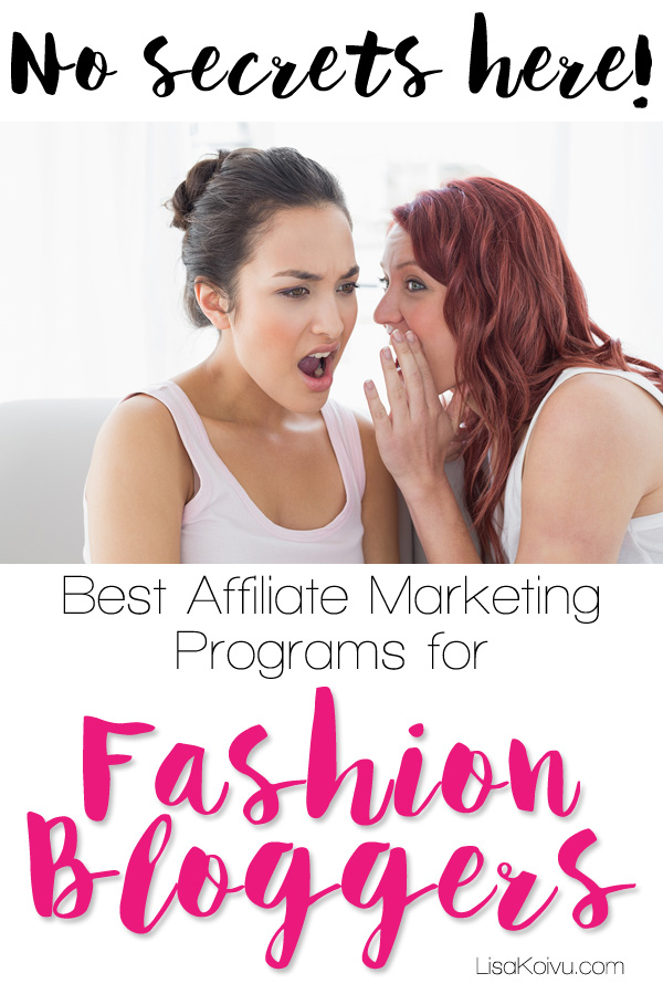 Best Affiliate Marketing Programs for Fashion Bloggers | LisaKoivu.com